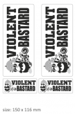 "PRINT naklejka ""violent bastard"" czarne"